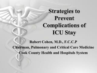 Strategies to Prevent Complications of ICU Stay