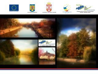 Programul IPA  de Cooperare Transfrontalieră  România – Republica Serbia