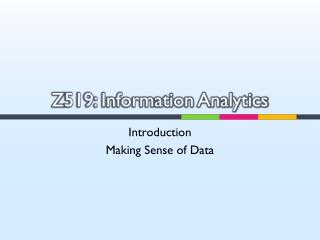 Z 519: Information Analytics