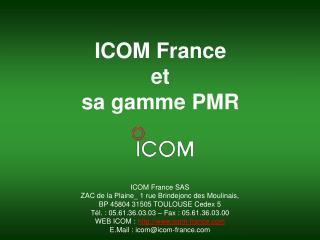 ICOM France et  sa gamme PMR