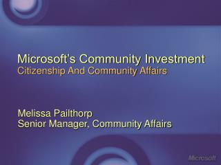 Microsoft s Community Investment  Citizenship And Community Affairs