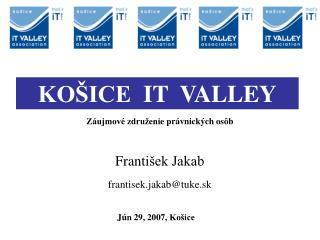 Franti šek Jakab frantisek.jakab @tuke.sk