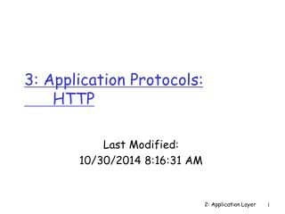 3: Application Protocols:  HTTP