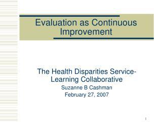 Evaluation as Continuous Improvement