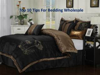 Top 10 Tips For Bedding Wholesale