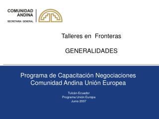 Programa de Capacitaci�n Negociaciones Comunidad Andina Uni�n Europea