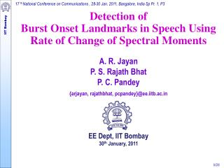 Detection of  Burst Onset Landmarks in Speech Using  Rate of Change of Spectral Moments