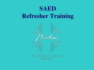 SAED Refresher Training