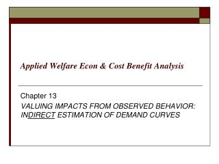 Applied Welfare Econ & Cost Benefit Analysis