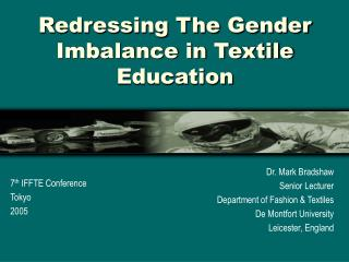 Redressing The Gender Imbalance in Textile Education
