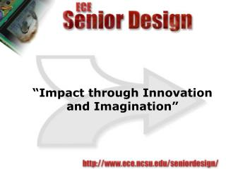 """Impact through Innovation and Imagination"""