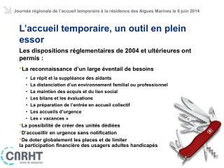 Journée régionale de l ' accueil temporaire à la résidence des Aigues Marines le 6 juin 2014