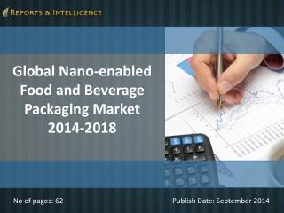 Reports and Intelligence: Nano-enabled food and beverage pac