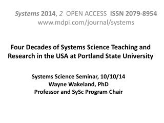 Four Decades of Systems Science Teaching and Research in the USA at  Portland State University