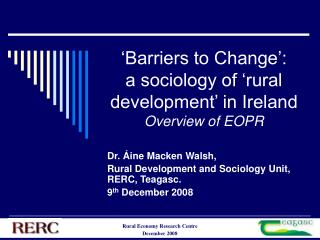 Barriers to Change :  a sociology of  rural development  in Ireland Overview of EOPR