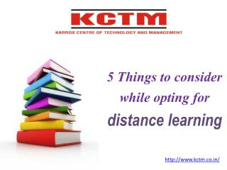 5 Things to consider while opting for distance learning