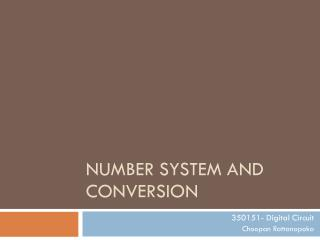 Number System and Conversion
