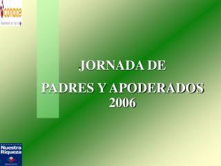 JORNADA DE  PADRES Y APODERADOS 2006