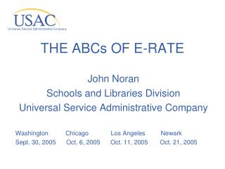 THE ABCs OF E-RATE