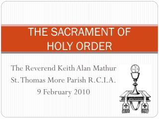 THE SACRAMENT OF  HOLY ORDER