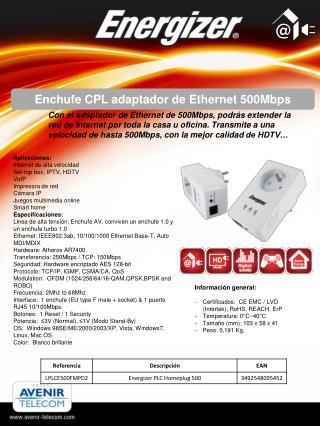 Información  general: Certificados :   CE EMC / LVD ( Intertek );  RoHS , REACH,  ErP