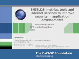 SHIELDS: metrics, tools and Internet services to improve security in application developments