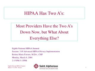 HIPAA Has Two A�s: