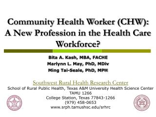 Community Health Worker (CHW): A New Profession in the Health Care  Workforce?