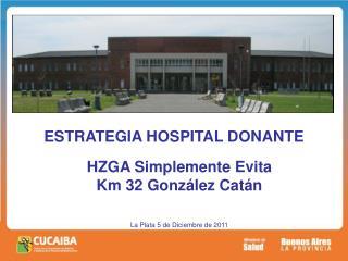 ESTRATEGIA HOSPITAL DONANTE