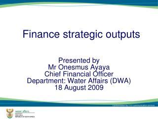 Finance strategic outputs
