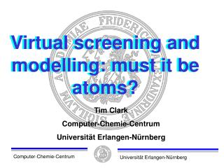 Virtual screening and modelling: must it be atoms?