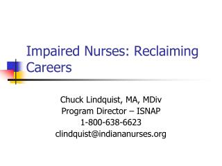 Impaired Nurses: Reclaiming Careers
