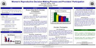 Women's Reproductive Decision-Making Process and Providers' Participation Donna B. Barnes, PhD