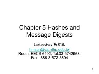 Chapter 5 Hashes and Message Digests