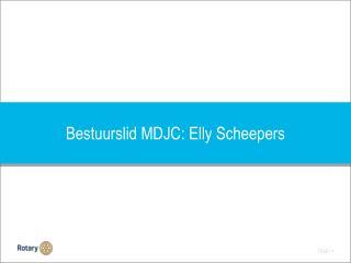 Bestuurslid  MDJC: Elly  Scheepers