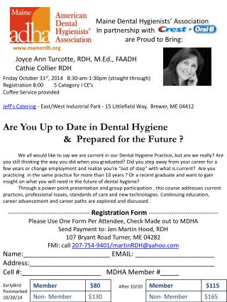 Maine Dental Hygienists� Association    In partnership with     are Proud to Bring:
