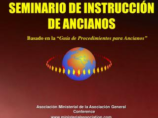 SEMINARIO DE INSTRUCCIÓN DE ANCIANOS