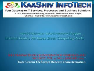 Data-Centric OS Kernel Malware Characterization