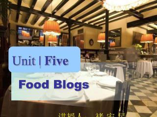 Unit |  Five