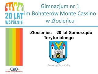 Gimnazjum nr 1  im.Bohaterów Monte Cassino w Złocieńcu