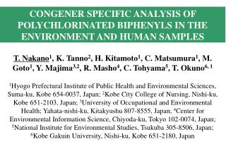 CONGENER SPECIFIC ANALYSIS OF POLYCHLORINATED BIPHENYLS IN THE ENVIRONMENT AND HUMAN SAMPLES
