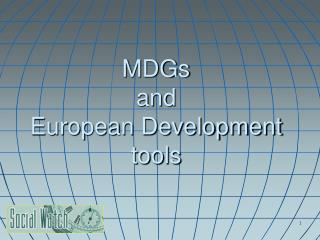 MDGs and European Development tools