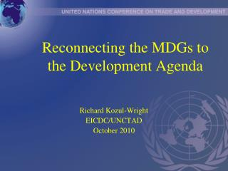 Reconnecting the MDGs to the Development Agenda