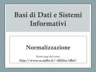 Basi  di  Dati  e  Sistemi Informativi