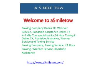 Towing Company Dallas TX, Wrecker Service, Roadside Assistan