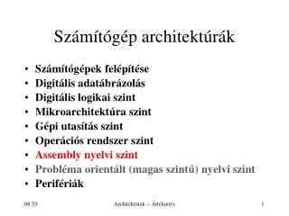 Sz�m�t�g�p architekt�r�k