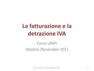 La fatturazione e la detrazione IVA