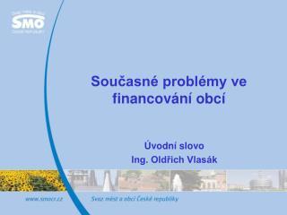 Současné problémy ve financování obcí