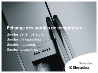 Echange des sondes de température
