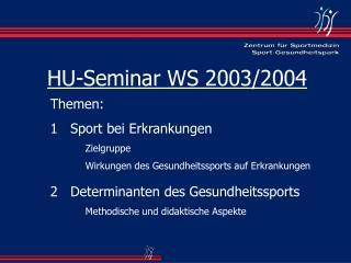 HU-Seminar WS 2003